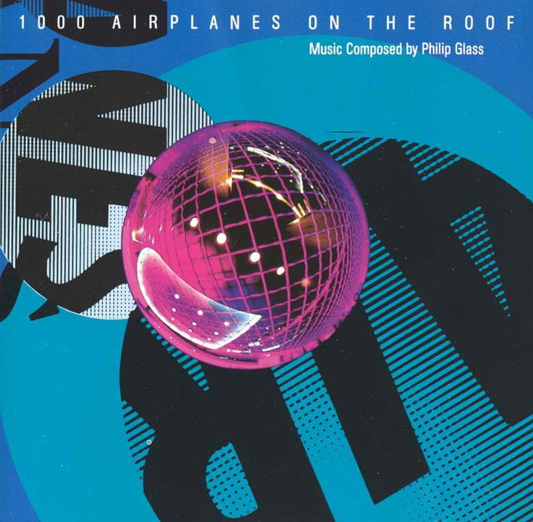 1000 Airplanes On The Roof Philip Glass