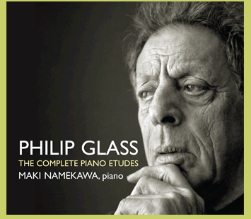Philip Glass, The complete piano etudes, Maki Namekawa, piano